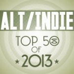 Top 50 Alt/Indie Songs of 2013