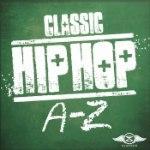 Classic Hip Hop A-Z