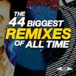 The 44 Biggest Remixes of All Time