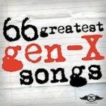 66 Greatest Gen X Songs