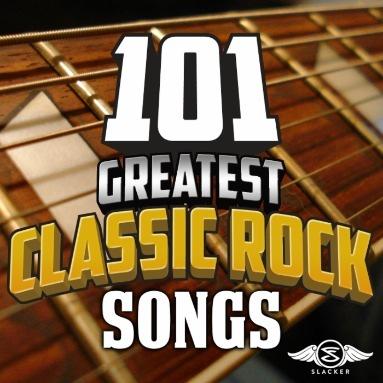 '101 Greatest Classic Rock Songs' Station  on Slacker Radio
