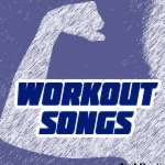 Workout Songs