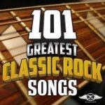 101 Greatest Classic Rock Songs